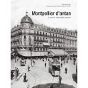 MONTPELLIER D'ANTAN à travers la carte postale ancienne