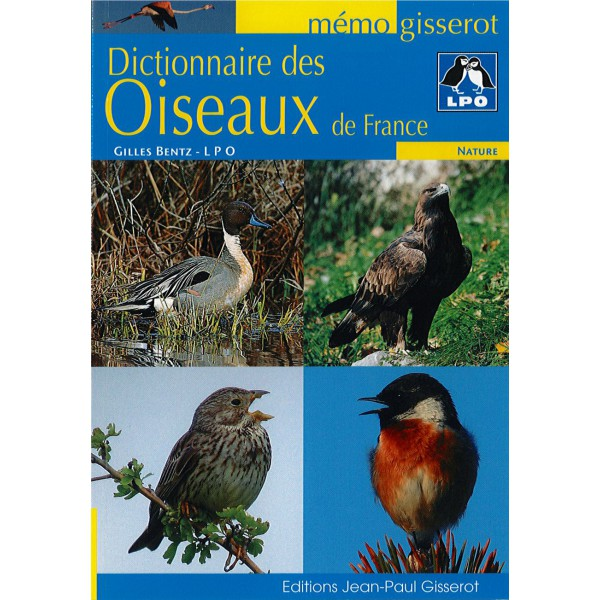 livre dictionnaire des oiseaux de france ligue pour la protection des oiseaux. Black Bedroom Furniture Sets. Home Design Ideas